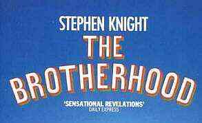 The Brotherhood, by Stephen Knight