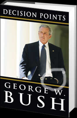 decision points george w bush