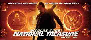 National Treasure starring Nicholas Cage